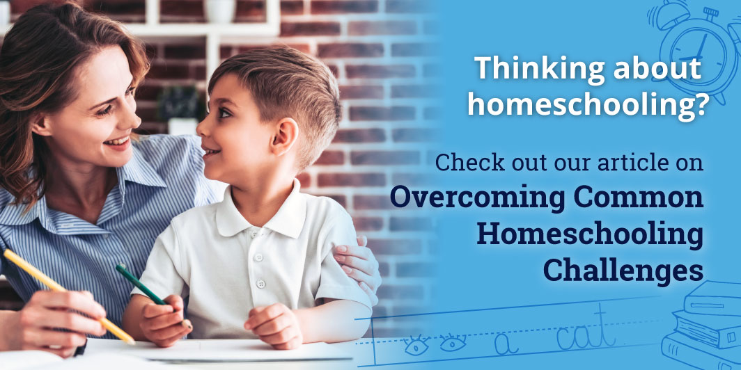 Thinking about homeschooling?  Check out our article on   Overcoming CommonHomeschoolingChallenges Learn more from Calvert >