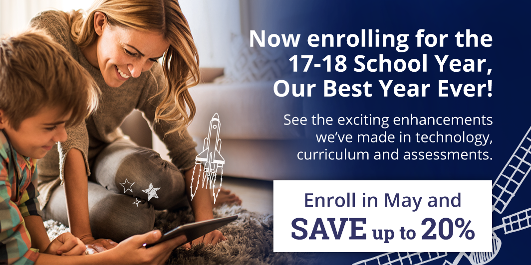 Now enrolling for the 2017-18 school year Calvert has more waysto make homeschoolingbetter than ever!  Learn More >