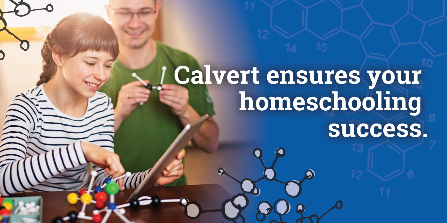 Calvert ensures your homeschooling success.
