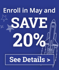 Early Enrollment Savings - Enroll in May and Save 20%